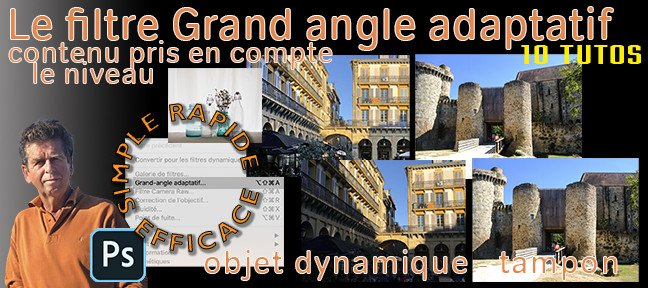 Tuto Le filtre grand angle adaptatif Photoshop