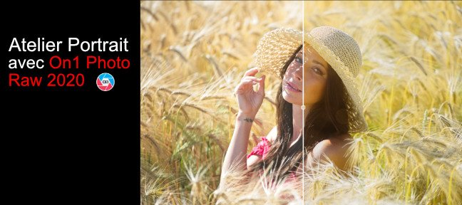Tuto Atelier Portrait avec On1 Photo Raw 2020 On1 Photo RAW