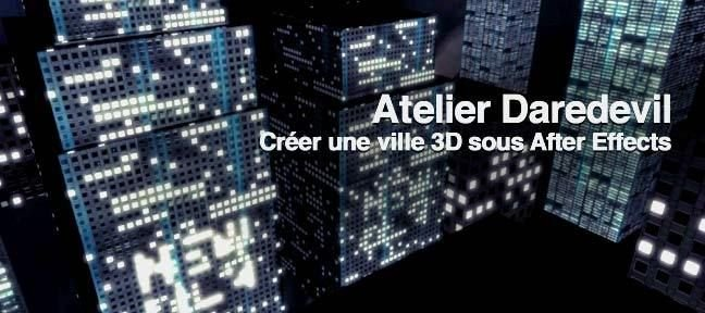 Tuto Atelier pratique After Effects : Daredevil After Effects