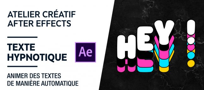 Tuto Atelier créatif After Effects gratuit : Texte hypnotique After Effects