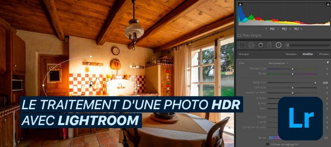 Tuto Le traitement d'une photo HDR avec Lightroom Lightroom