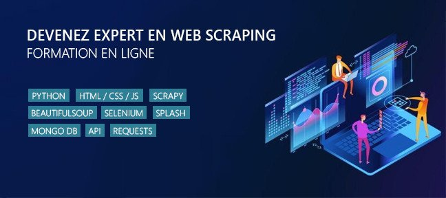 Tuto Devenir un expert du Web Scraping - La formation complète Web Scraping