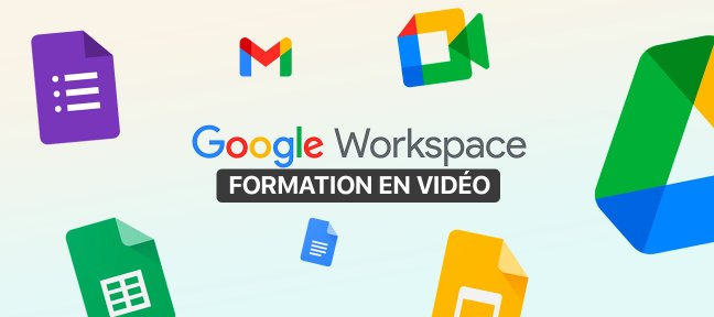 Tuto Apprenez à utiliser les applications phares de Google Workspace Google Workspace