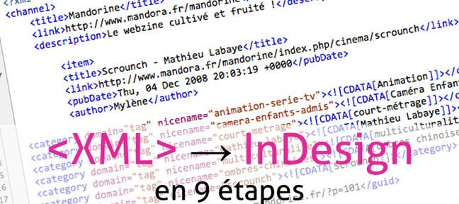Tuto Importer du XML dans Indesign en 9 étapes InDesign