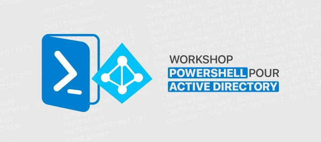 Tuto Workshop Powershell pour Active directory PowerShell
