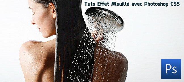 Tuto effet mouill avec photoshop cs5 sur for Effet miroir photoshop cs5