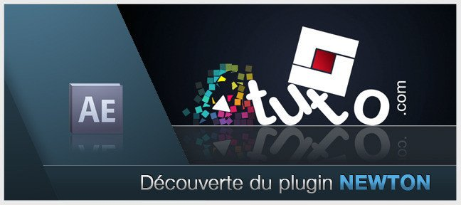 Tuto Découverte du plugin NEWTON After Effects