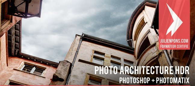 Tuto Retouche photo d'Architecture HDR Photoshop