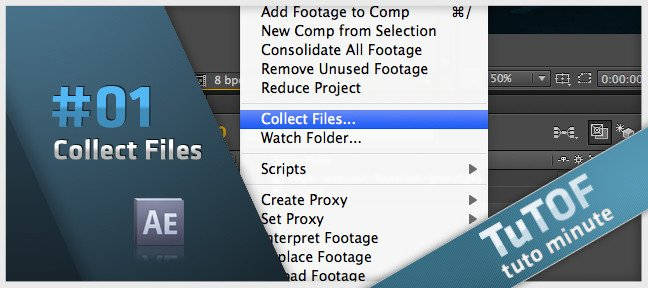 Tuto Collect Files : rassembler vos fichiers After Effects