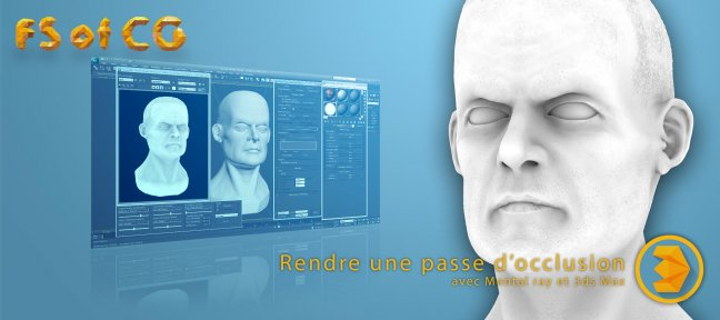Tuto Rendre une passe d'occlusion avec Mental Ray 3ds Max