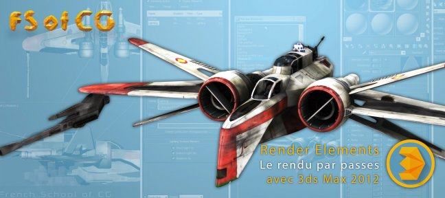Tuto Render Elements: Le rendu par passes 3ds Max