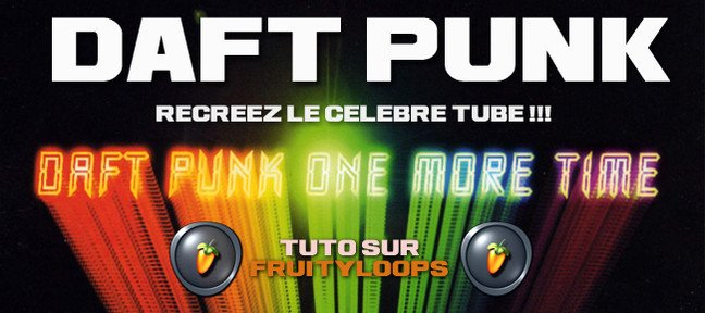 DAFT PUNK - One More Time !