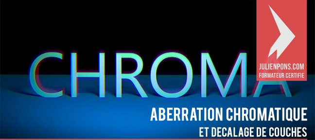 Tuto Aberration Chromatique et décalage de couches After Effects