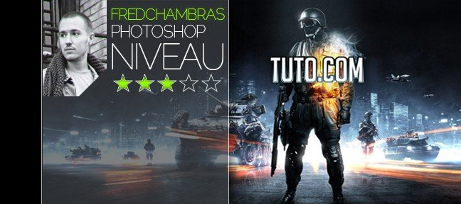 Tuto Compositing Battlefield 3 Photoshop