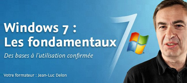 Windows 7 : Les fondamentaux