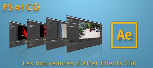 After Effects CS6 : Les nouveautés