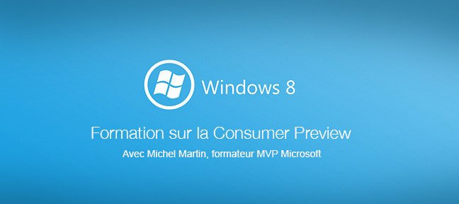 Formation Windows 8 Consumer Preview