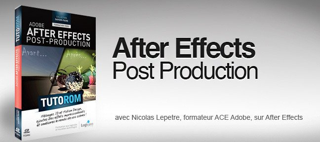 La Post Production dans After Effects