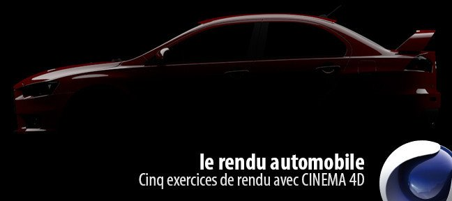 Le rendu automobile Cinema 4D