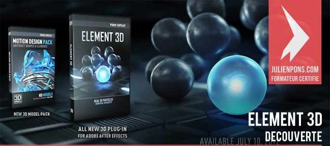 Tuto Découvrez Element 3D le plugin de Video Copilot After Effects