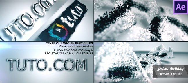 Tuto Animez un texte ou logo en particules avec Trapcode Form After Effects