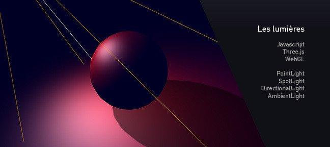 TUTO WebGL - Les lumières avec JavaScript sur Tuto com