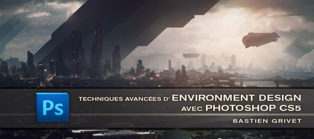 Techniques avancées d'Environment Design - Digital Painting