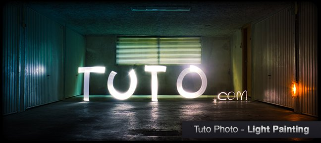 Le Light Painting en photo