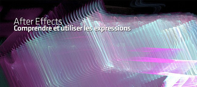 Tuto Comprendre et utiliser les expressions dans After Effects After Effects