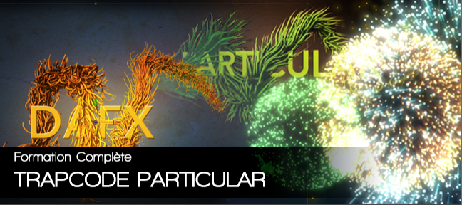 Tuto Formation complète Trapcode Particular After Effects