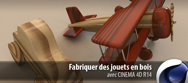 tuto fabriquer des jouets en bois avec cinema 4d 14 sur. Black Bedroom Furniture Sets. Home Design Ideas