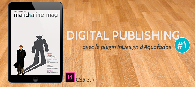Tuto Digital Publishing avec le plugin AVE d'Aquafadas Indesign