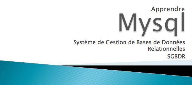 Apprendre  MySQL MySQL