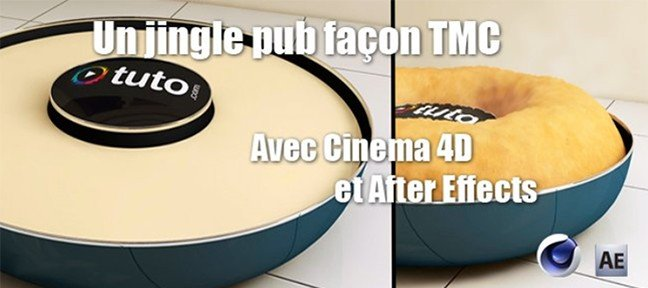 Tuto Un jingle pub façon TMC Cinema 4D