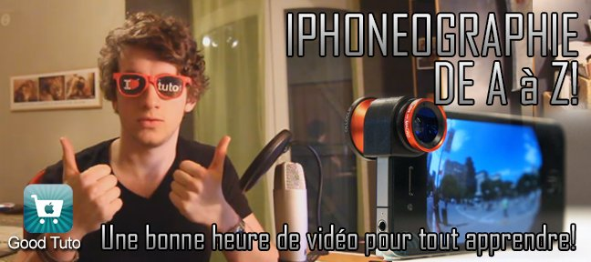iPhoneographie : faire de la photo avec son iPhone