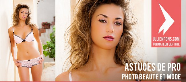 Tuto Astuces de pro : photos beauté et mode Lightroom