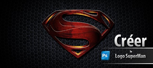 Tuto Reproduisez le logo de Superman Photoshop