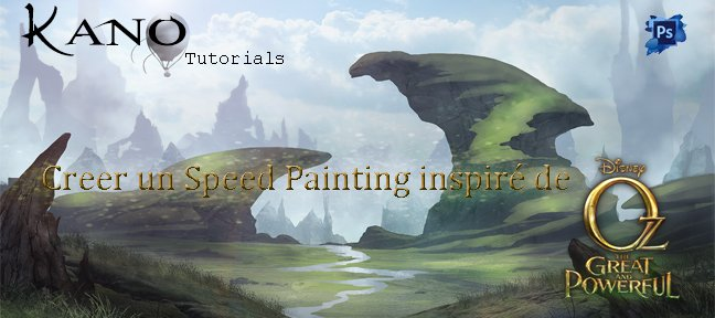 Tuto Speed Painting : Création d'un décor fantastique style Oz Photoshop
