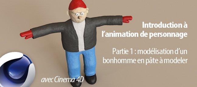 TUTO Modélisation d'un personnage en pâte à modeler avec Cinema 4D 14 sur Tuto.com