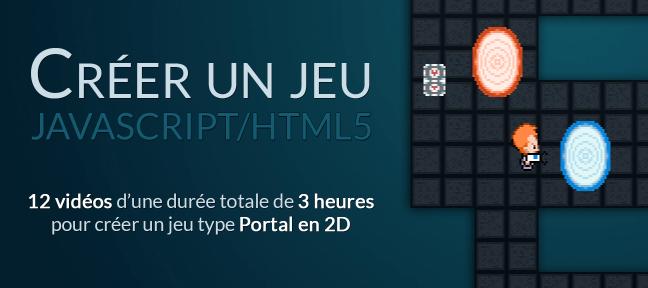 Créer un jeu de type Portal 2D en Javascript/HTML5 JavaScript