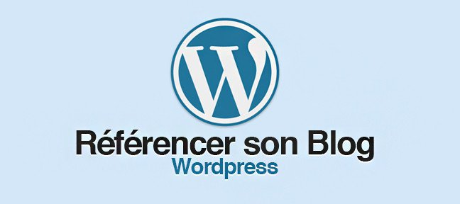 Tuto Formation référencement de blog Wordpress WordPress