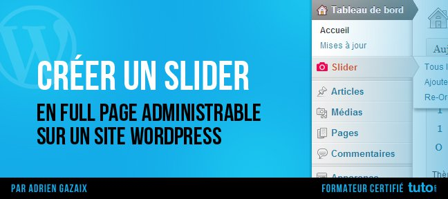Créer un slider full page administrable sur WordPress