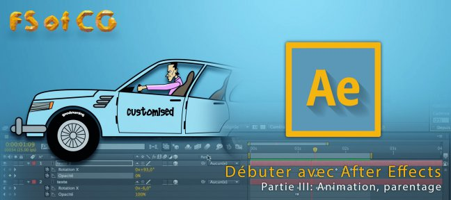Tuto Débuter avec After Effects, Partie III After Effects