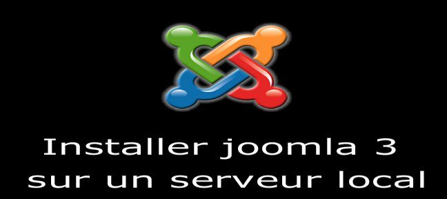 Installer joomla 3 sur un serveur local