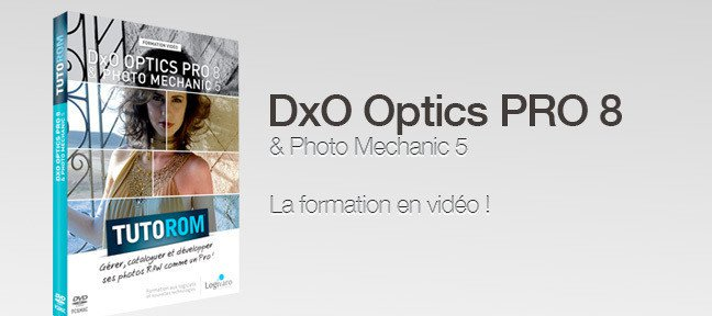 DxO Optics Pro 8 et Photo Mechanic 5