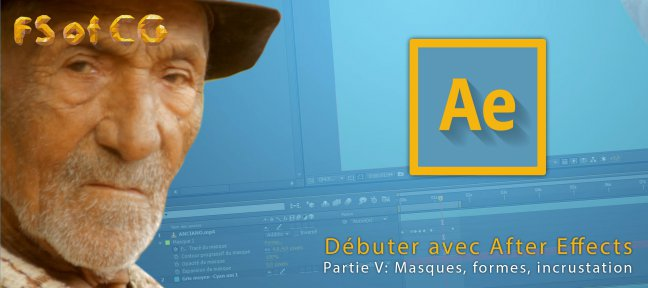 Débuter avec After Effects, Partie V