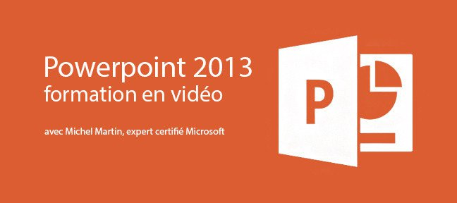 Formation Powerpoint 2013