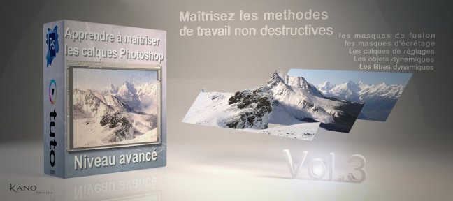 Tuto Maîtriser les calques Photoshop volume 03 Photoshop