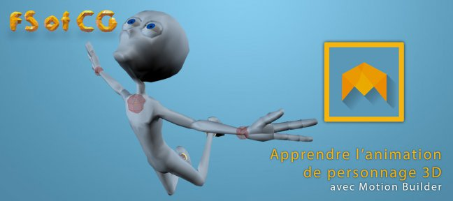 MotionBuilder : L'animation de personnages 3D