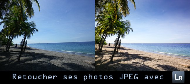 Lightroom : retoucher votre photo jpeg